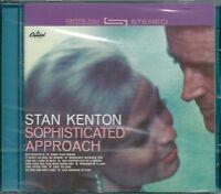 STAN KENTON - SOPHISTICATED APPROACH - CD  ( NUOVO SIGILLATO )