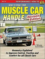 SA175 How to Make Your Muscle Car Handle by Mark Savitske (2015, Paperback)
