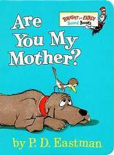 Are You My Mother? by P. D. Eastman (Board book, 1998)