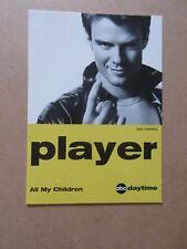 PLAYER - ALL MY CHILDREN ABC DAYTIME TV LEO DUPRES ADVERTISING POSTCARD