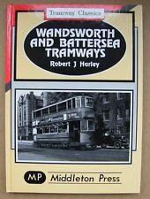 Wandsworth and Battersea Tramways by Robert J. Harley (Hardback, 1995)