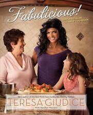 Fabulicious!: Teresa's Italian Family Cookbook, Giudice, Teresa, Good Condition,
