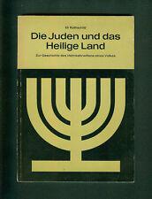 Die Juden und das Heilige Land Eli Rothschild 1962 Israel Judaica Heimkehrwillen