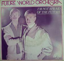 "7"" 1982 RARE MINT-! FUTURE WORLD ORCHESTRA :  I´m Not Afraid Of The Future"