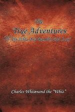 The True Adventures of the Whiz and Ramblin Red Scarf (Paperback or Softback)