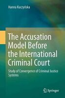 The Accusation Model Before the International Criminal Court: Study of...
