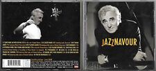 CD 14T CHARLES AZNAVOUR JAZZNAVOUR feat MICHEL PETRUCCIANI / DIANE REEVES..1998