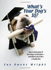 What's Your Dog's IQ?: How to Determine If Your Dog Is an-ExLibrary
