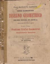Corso elementare di Disegno Geometrico. . S.D.. XXXVI ED.