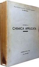 Lezioni di Chimica Applicata GALLO Litografia Tacchi Pisa, 1941-42