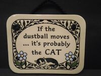 "Trinity Pottery ""If the dustball moves ... it's proobably the CAT"" Plaque USA"
