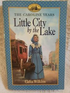 Little City by the Lake (The Caroline Years) -Little House Series - Paperback