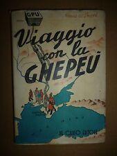 MARIA DE SMETH VIAGGIO CON LA GHEPEU De Carlo Editore Roma 1943