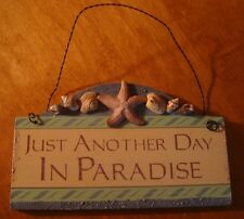 ANOTHER DAY IN PARADISE Nautical Starfish Seashell Shell Beach Sign Home Decor