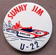 1974 U-22 SUNNY JIM Peanut Butter & Jelly Hydroplane  Boat pinback button