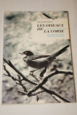 LES OISEAUX DE LA CORSE THIBAULT HISTOIRE REPARTITION ILLUSTRE 1983
