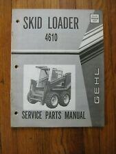 Gehl 4610 Skid Loader Service Parts Manual Original