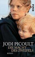 Die Macht des Zweifels: Roman von Picoult, Jodi | Buch | Zustand gut