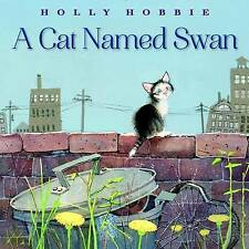 Cat Named Swan by Hobbie, Holly | Hardcover Book | 9780553537444 | NEW