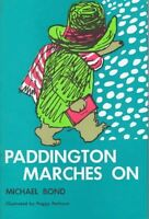 Paddington Marches On (Paddington Bear)