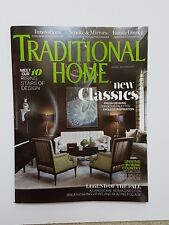TRADITIONAL HOME MAGAZINE October/November 2017 NEW CLASSICS COOL INNOVATIONS