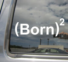 Born Again Christian Squared - Church Bible Car Window Vinyl Decal Sticker 08002