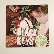 """The Black Keys - Girl Is On My Mind / Till I Get My Way Rare Vinyl 7"""" Single VGC"""