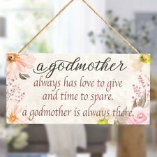 a godmother always has love to give - godmother gifts christening plaque sign