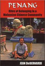 Penang: Rites of Belonging - Jean DeBernardi
