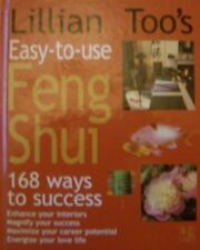 Lillian Too's Easy-To-Use Feng Shui: 168 Ways to Success /C(lillian Too) By Lil