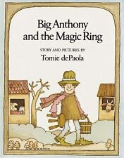 Big Anthony and the Magic Ring by Tomie De Paola (1979, Paperback) 1st Ed 2nd Pr
