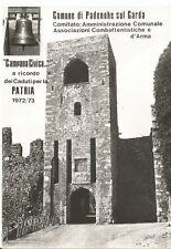 190117 BRESCIA PADENGHE SUL GARDA  - CAMPANA ai CADUTI Cartolina FOTOGR. 1972-73