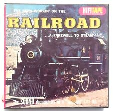 Vintage Hifi Tape Railroad Sounds I'Ve Been Working On The Railroad Reel To Reel