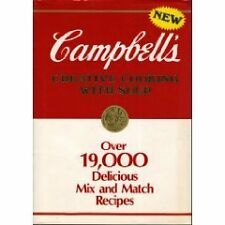 Campbells Creative Cooking With Soup: Over 19,000