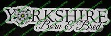 Yorkshire Rose nés et élevés Autocollant Vinyle Autocollant Fenêtre Drôle Voiture