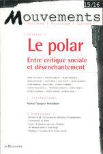 Revue Mouvements 15/16 - Le polar entre critique sociale et désenchantement - EO