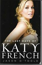 The Last Days of Katy French by Jason O'Toole (Paperback, 2009)