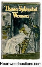 These Splendid Women by Hamblen Sears (editor) FIRST