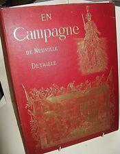 RICHARD & MASSON EN CAMPAGNE 1880 Illustré DE NEUVILLE & DETAILLE IN-FOLIO ARMEE