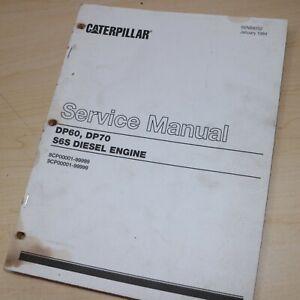 Caterpillar DP60 DP70 Forklift S6S Diesel Engine Service Repair Manual cat book