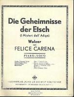 """"""" Die Geheimnisse der Etsch """" - Walzer von Felice Carena"""