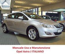 Manuale uso e manutenzione OPEL ASTRA J (2009/2015) ITALIANO PDF