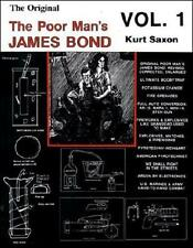 The Original Poor Man's James Bond: Volume 1 by Kurt Saxon