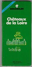 GUIDE VERT MICHELIN CHATEAUX DE LA LOIRE 1990