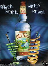 Publicité advertising 2007 Rhum Blanc Old Nick