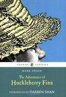 The Adventures of Huckleberry Finn (Puffin Classics) by Mark Twain