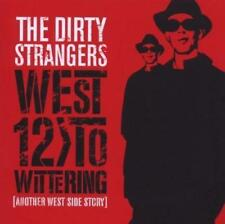THE DIRTY STRANGERS - WEST 12 TO WITTERING (NEW) CD Keith Richards Ronnie Wood