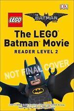 DK Readers L2: THE LEGO BATMAN MOVIE Rise of the Rogues: Can Batman Stop the Vil