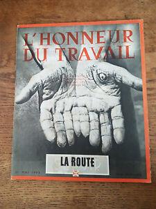 Régime Vichy Pétain Propagande, L' HONNEUR du TRAVAIL La Route Servir Mai 1943