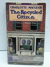 The Recycled Citizen [A Sarah Kelling Mystery]